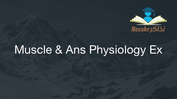 Muscle & Ans Physiology Exam